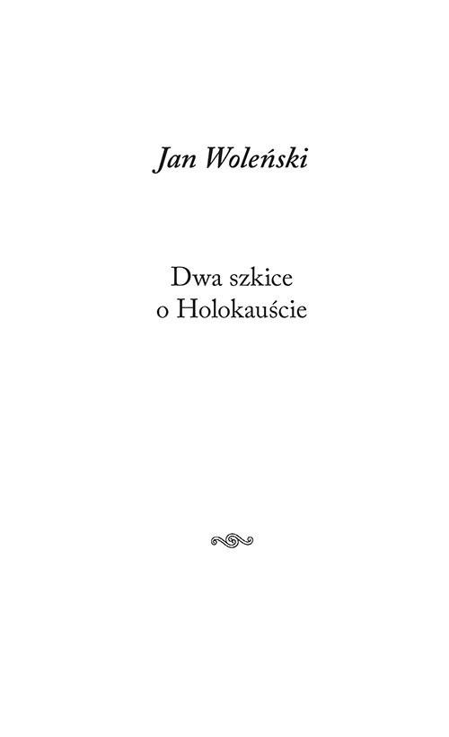 okładka Dwa szkice o Holokauście, Książka | Woleński Jan
