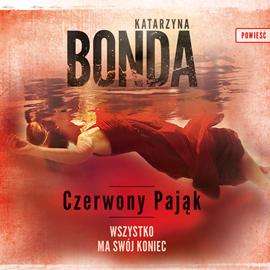 okładka Czerwony Pająk, Audiobook | Bonda Katarzyna