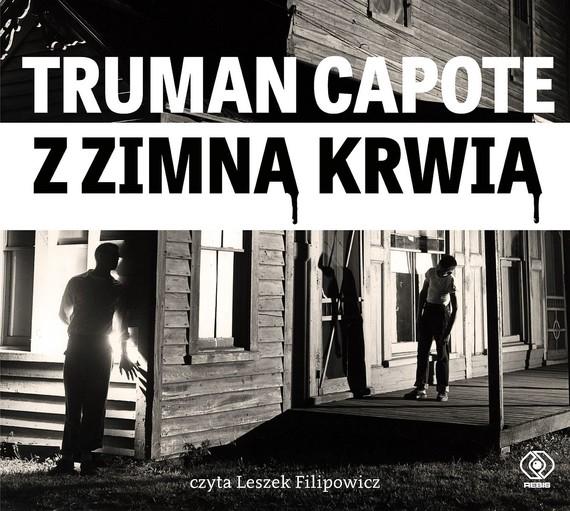 okładka Z zimną krwiąaudiobook | MP3 | Truman Capote