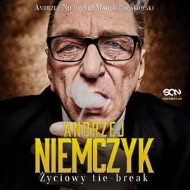 okładka Andrzej Niemczyk. Życiowy Tie-break, Audiobook | Niemczyk Andrzej