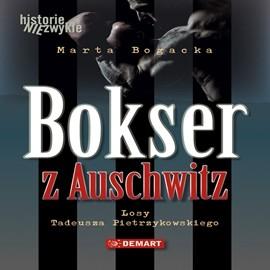okładka Bokser z Auschwitz. Losy Tadeusza Pietrzykowskiego, Audiobook   Bogacka Marta