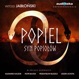 okładka Popiel. Syn popiołów, Audiobook | Jabłoński Witold