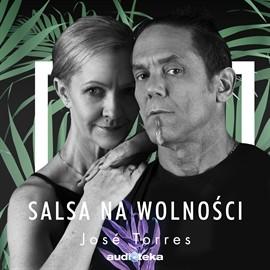 okładka Salsa na wolności, Audiobook | Torres Jose