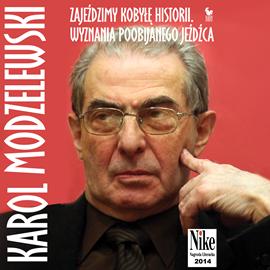 okładka Zajeździmy kobyłę historii, Audiobook | Modzelewski Karol