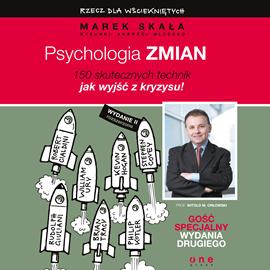 okładka Psychologia zmiany. Rzecz dla wściekniętych, Audiobook | Skała Marek