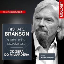 okładka Richard Branson. Sukces mimo przeciwności, Audiobook | Bernolak Marek