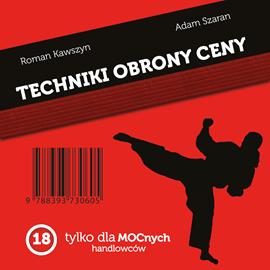 okładka Techniki Obrony Ceny. Tylko dla mocnych handlowców, Audiobook | Szaran Adam