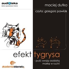 okładka Efekt tygrysa, Audiobook | Dutko Maciej