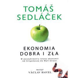 okładka Ekonomia dobra i zła, Audiobook | Sedlacek Tomas