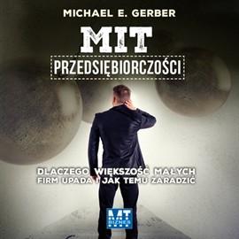 okładka Mit przedsiębiorczości, Audiobook   E. Gerber Michael