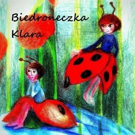 okładka Biedroneczka Klara, Audiobook | Justyna Piecyk