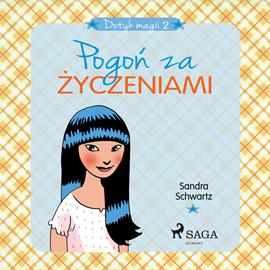 okładka Dotyk magii 2 - Pogoń za życzeniami, Audiobook | Schwartz Sandra