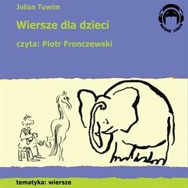 okładka Wiersze dla dzieci, Audiobook | Tuwim Julian
