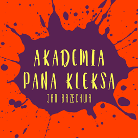 okładka Akademia Pana Kleksaaudiobook | MP3 | Brzechwa Jan