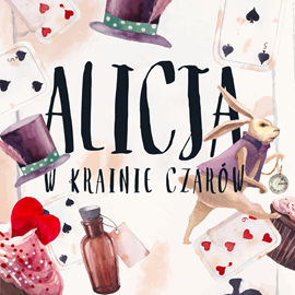 okładka Alicja w Krainie Czarów, Audiobook | Carroll Lewis