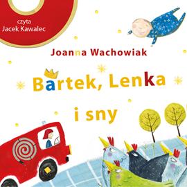 okładka Bartek, Lenka i sny, Audiobook | Wachowiak Joanna