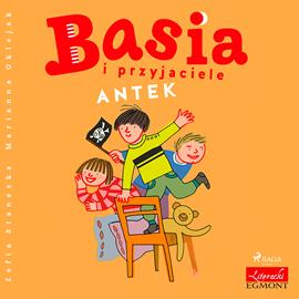 okładka Basia i przyjaciele - Antek, Audiobook | Stanecka Zofia