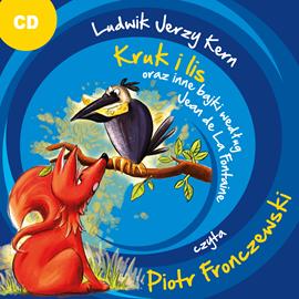 okładka Kruk i lis oraz inne bajki według Jean De La Fonta., Audiobook | Jerzy Kern Ludwik