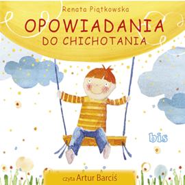 okładka Opowiadania do chichotaniaaudiobook | MP3 | Piątkowska Renata
