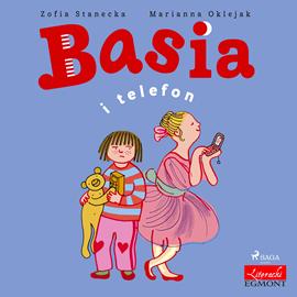 okładka Basia i telefon, Audiobook | Stanecka Zofia
