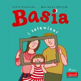 okładka Basia i telewizor, Audiobook | Stanecka Zofia