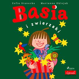 okładka Basia i zwierzaki, Audiobook | Stanecka Zofia