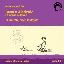 okładka Baśń o Aladynie i o lampie cudownej, Audiobook | Leśmian Bolesław