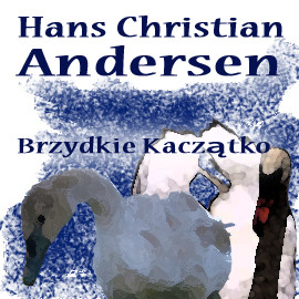 okładka Brzydkie kaczątkoaudiobook   MP3   Christian Andersen Hans