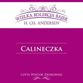 okładka Calineczka, Audiobook   Christian Andersen Hans