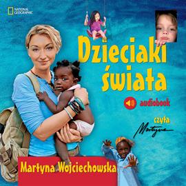 okładka Dzieciaki świata, Audiobook | Wojciechowska Martyna