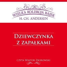 okładka Dziewczynka z zapałkami, Audiobook   Christian Andersen Hans
