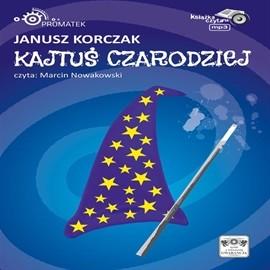 okładka Kajtuś Czarodziejaudiobook   MP3   Korczak Janusz