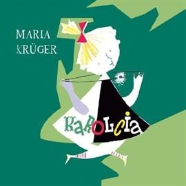okładka Karolcia, Audiobook | Kruger Maria