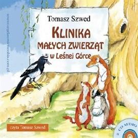 okładka Klinika Małych Zwierząt w Leśnej Górce, Audiobook | Szwed Tomasz