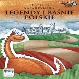okładka Legendy i baśnie polskie, Audiobook | Safarzyńska Elżbieta