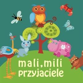 okładka Mali, mili przyjacieleaudiobook | MP3 | Milewska Hanna