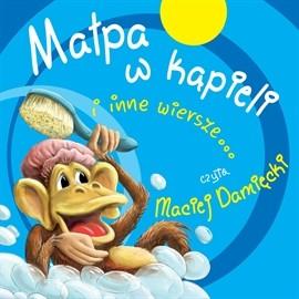 okładka Małpa w kąpieli i inne wiersze..., Audiobook | zespół autorów