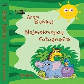 okładka Najpiękniejsza fotografia, Audiobook | Bahdaj Adam