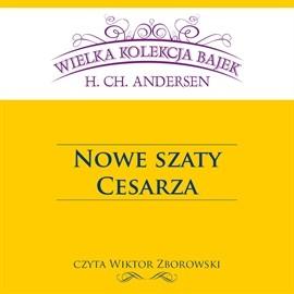 okładka Nowe szaty cesarza, Audiobook   Christian Andersen Hans