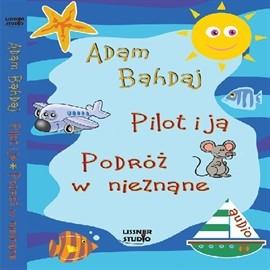 okładka Pilot i ja, Audiobook | Bahdaj Adam