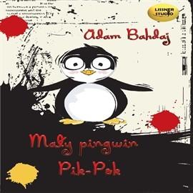 okładka Pingwin Pik Pok, Audiobook | Bahdaj Adam