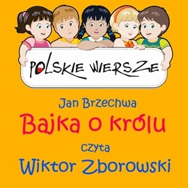 okładka Polskie wiersze - Bajka o królu, Audiobook | Jan Brzechwa