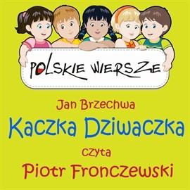 okładka Polskie wiersze - Kaczka Dziwaczka, Audiobook | Brzechwa Jan