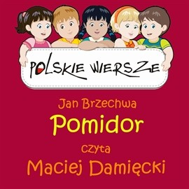 okładka Polskie wiersze - Pomidor, Audiobook | Brzechwa Jan
