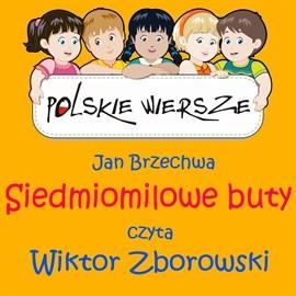 okładka Polskie wiersze - Siedmiomilowe butyaudiobook | MP3 | Brzechwa Jan