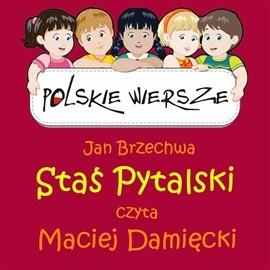 okładka Polskie wiersze - Staś Pytalskiaudiobook | MP3 | Brzechwa Jan