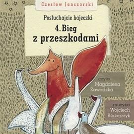 okładka Posłuchajcie bajeczki: Bieg z przeszkodami, Audiobook   Janczarski Czesław