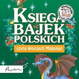 okładka Posłuchajki. Księga bajek polskich, Audiobook | Krzysztof Siejnicki Jan