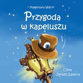 okładka Przygoda w kapeluszu, Audiobook | Wójcik Małgorzata