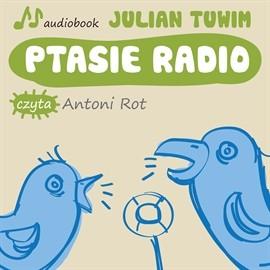 okładka Ptasie radio, Audiobook | Tuwim Julian